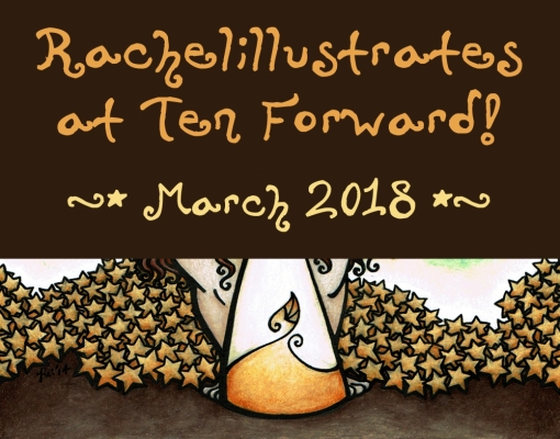 tenforwardpromo_march2018_rachelillustrates